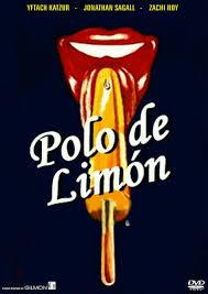 Cartel de película israelí Polo de limón de 1978. Cuenta la historia de tres adolescentes en los años 50 obsesionados por el sexo